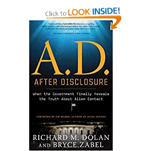 A.D. After Disclosure- When the Government Finally Reveals the Truth About Alien Contact - Richard Dolan, Bryce Zabel