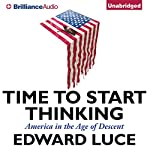 Time to Start Thinking: America in the Age of Descent | Edward Luce