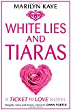 Marilyn Kaye White Lies and Tiaras