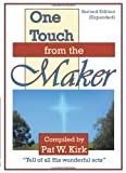 img - for One Touch from the Maker Second Edition book / textbook / text book