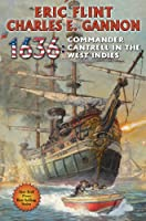 1636: Commander Cantrell in the West Indies (Ring of Fire Series Book 15) (English Edition)