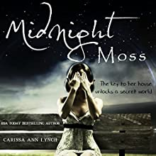 Midnight Moss Audiobook by Carissa Ann Lynch Narrated by Hannah Engel