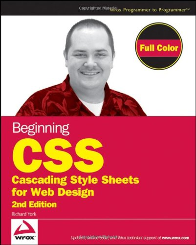 Beginning CSS Cascading Style Sheets Web Design 9780470096970
