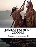 James Fenimore Cooper, Collection novels II