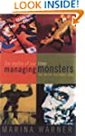 Managing Monsters: Six Myths of Our T...