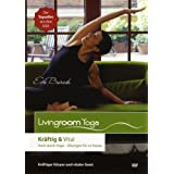 Livingroom Yoga: Krftig & Vital (DVD des Monats bei SHAPE Magazin USA)von &#34;Eva Barash&#34;