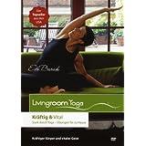 "Livingroom Yoga: Kr�ftig & Vital (DVD des Monats bei SHAPE Magazin USA)von ""Eva Barash"""