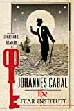Johannes Cabal: The Fear Institute (Johannes Cabal Novels)