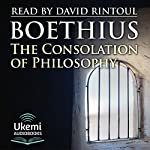 The Consolation of Philosophy | Anicius Manlius Severinus Boethius