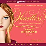 Heartless: Pretty Little Liars #7 | Sara Shepard