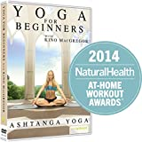 Yoga for Beginners with Kino MacGregor : Ashtanga Yoga