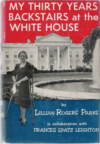 My Thirty Years Backstairs at the White House (Backstairs At The White House compare prices)