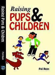 Raising Pups & Children