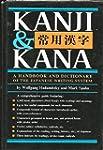 Kanji and Kana: A Handbook and Dictio...