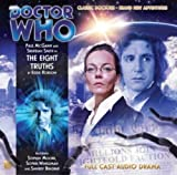Eddie Robson The Eight Truths (Doctor Who: The New Eighth Doctor Adventures) (Doctor Who: the Eighth Doctor Adventures)