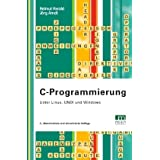 C-Programmierung: Unter Linux, UNIX und Windowsvon &#34;Helmut Herold&#34;