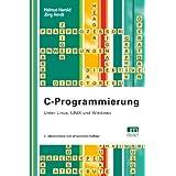 """C-Programmierung: Unter Linux, UNIX und Windowsvon """"Helmut Herold"""""""