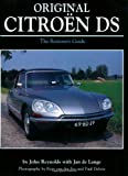 img - for Original Citroen DS: The Restorer's Guide (Original Series) book / textbook / text book
