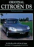 img - for Original Citroen DS: The Restorer's Guide (Original Series) book / textbook / text book