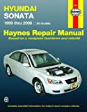 Hyundai Sonata Automotive Repair Manual (1999 through 2008)