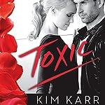 Toxic | Kim Karr