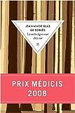 echange, troc Jean-Marie Blas de Roblès - Là ou les tigres sont chez eux - Prix Médicis 2008