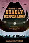 The case of the deadly desperados