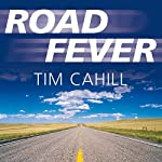 Road Fever | Tim Cahill