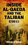 img - for Inside Al-Qaeda and the Taliban: Beyond Bin Laden and 9/11 by Shahzad, Syed Saleem (2011) Paperback book / textbook / text book