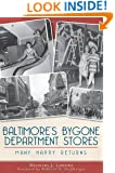 Baltimore's Bygone Department Stores:: Many Happy Returns
