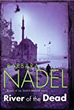 River of the Dead (0755335651) by Nadel, Barbara