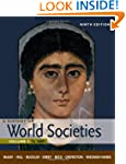 A History of World Societies, Volume...
