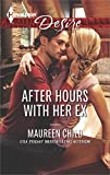 After Hours with Her Ex (Harlequin Desire)