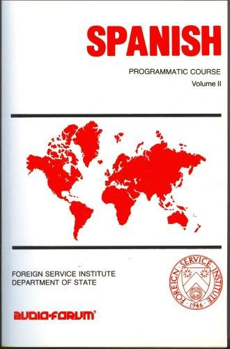 Spanish Programmatic Course (Spanish Programmatic Vol. 1) (Spanish Edition)