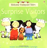 Surprise Visitors (Farmyard Tales) Heather Amery