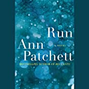 Run | [Ann Patchett]