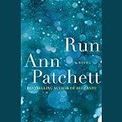 Run | [Ann Patchett]