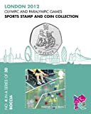 London 2012 Olympic and Paralympic Games sports Stamp and Coin Collection - BOCCIA (No.4 in a set of 30)