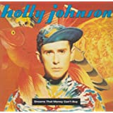 "Dreams That Money Can't Buyvon ""Holly Johnson"""