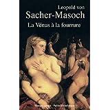 La V�nus � la fourrurepar Leopold von Sacher-Masoch