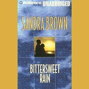 Bittersweet Rain - Sandra Brown