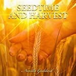Seedtime and Harvest | Neville Goddard
