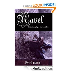 Ravel (A Paranormal Romance) (The Abby Lyle Chronicles)