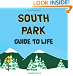 The South Park Guide to Life