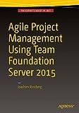 Agile Project Management using Team Foundation Server 2015