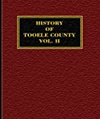 History of Tooele County, Vol II by Orrin P.…