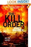 The Kill Order (Maze Runner, Prequel) (The Maze Runner Series)