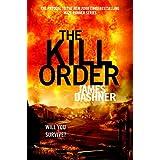 The Kill Order (Maze Runner, Prequel) (The Maze Runner Series) ~ James Dashner