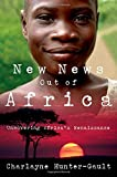 img - for New News Out of Africa: Uncovering Africa's Renaissance book / textbook / text book