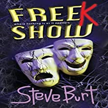 FreeK Show (       UNABRIDGED) by Steve Burt Narrated by Melissa Epp